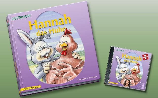 Osterhase: Hannah das Huhn. Eine Geschichte von Sämi Weber.
